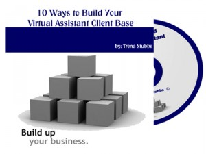10 Ways to Build Your Virtual Assistant Client Base