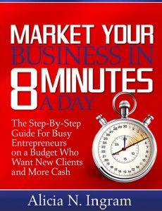 Market Your Business in 8 Minutes a Day